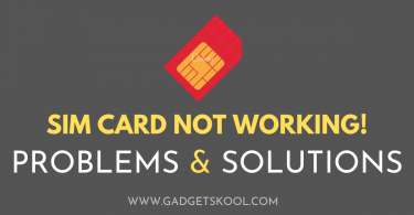 sim card not working problems & solutions